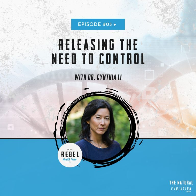 Releasing the Need To Control with Dr. Cynthia Li